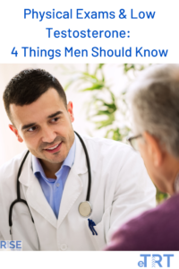 Rise Mens Health guide to Physical Exams and Low testosterone: 4 things men should know